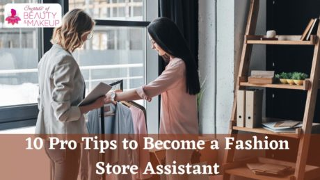 10 Pro Tips to Become a Fashion Store Assistant